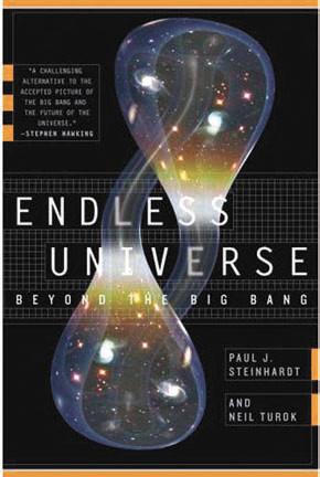 Обложка книги. В 2007 г. П. Стейнхард и Н. Тьюрок опубликовали научно-популярную книгу Endless Universe: The Big Bang and Beyond о современных космологических теориях.